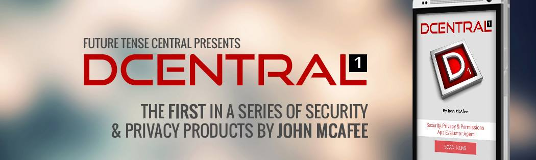 dcentral1 app now available for download john mcafee